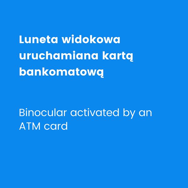 Lunety widokowe na karty bankomatowe